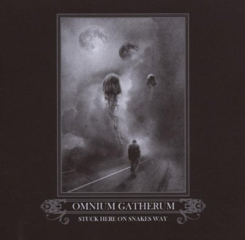 Stuck Here on Snakes Way by Omnium Gatherum (2007-04-03)