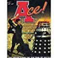 Ace!: The Inside Story of the End of an Era (Doctor Who (BBC Hardcover))
