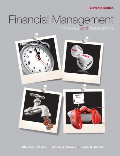 Financial Management: Principles and Applications (11th...