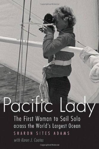 Pacific Lady: The First Woman to Sail Solo across the World's Largest Ocean (Outdoor Lives)