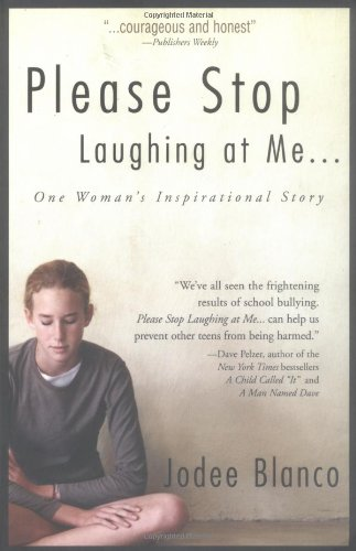 Please Stop Laughing At Me...: One Woman's Inspirational...