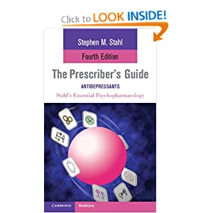 The Prescriber's Guide (Essential Psychopharmacology Series) Stephen Stahl