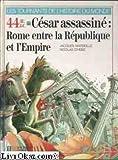 """Afficher """"44 avant J. C. César assassiné"""""""