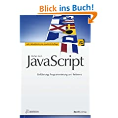JavaScript (iX Edition): Einf�hrung, Programmierung und Referenz
