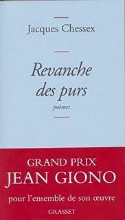Revanche des purs :poèmes, Chessex, Jacques (1934-2009)