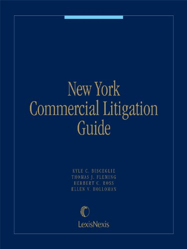 New York Commercial Litigation Guide (Commercial Litigation compare prices)