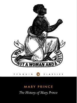 The History of Mary Prince (Penguin Classics)