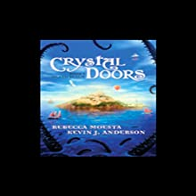 Island Realm: Crystal Doors, Book 1 (       UNABRIDGED) by Rebecca Moesta, Kevin J. Anderson Narrated by Joshua Swanson