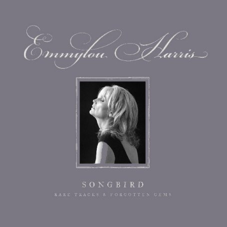 Emmylou Harris - Songbird - Zortam Music