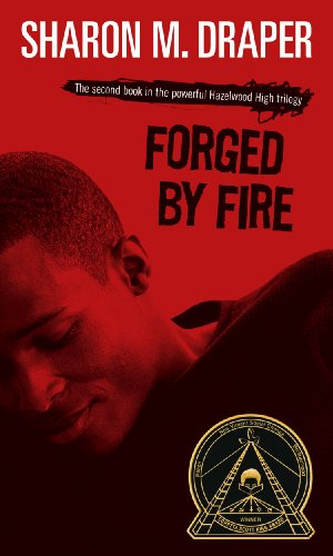 Forged By Fire (Turtleback School & Library Binding Edition) (Hazelwood High Trilogy)
