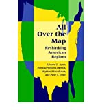 img - for All Over the Map: Rethinking American Regions (Paperback) - Common book / textbook / text book