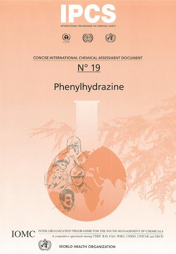 Phenylhydrazine (Concise International Chemical Assessment Documents) 9241530197
