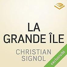 La grande île | Livre audio Auteur(s) : Christian Signol Narrateur(s) : Yves Mugler