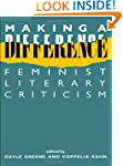 Making a Difference: Feminist Literar...