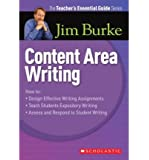 By Jim Burke The Teacher's Essential Guide Series: Content Area Reading