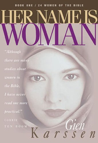 Her Name Is Woman, Book 1: 24 Women Of The Bible front-25995