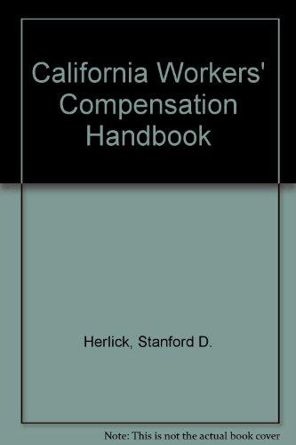 California Workers' Compensation Handbook