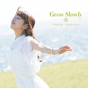 Grow Slowly (TVアニメ「とある科学の超電磁砲S」エンディングテーマ)(イベント応募券付き)(初回限定盤)