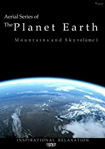 Aerial series of The Planet Earth DVD 2009 - Meditation and Relaxation
