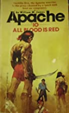 All blood is red (Apache, No 10) by William…