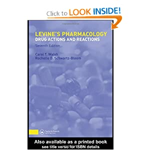 Levine's Pharmacology: Drug Actions and Reactions