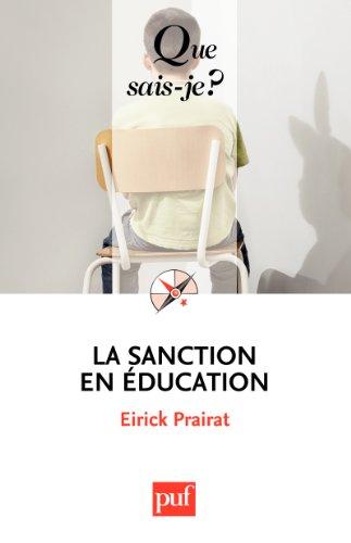 La sanction en éducation: « Que sais-je ? » n° 3684