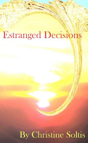 Estranged Decisions