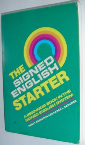 The Signed English Starter (The Signed English Series)