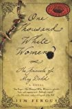 img - for One Thousand White Women - The Journals Of May Dodd book / textbook / text book
