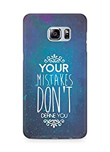 AMEZ your mistakes dont define you Back Cover For Samsung Galaxy S6 Edge Plus