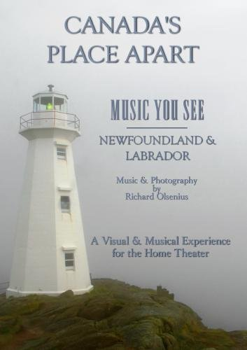 Canada's Place Apart; Music You See from Newfoundland and Labrador