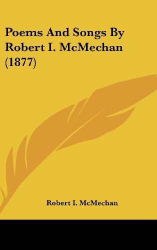 Poems and Songs by Robert I. McMechan (1877)