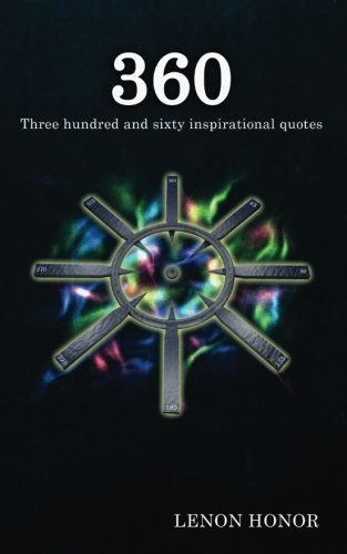 Three Hundred and Sixty Inspirational Quotes
