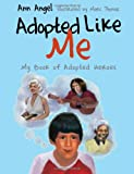 img - for Adopted Like Me: My Book of Adopted Heroes book / textbook / text book