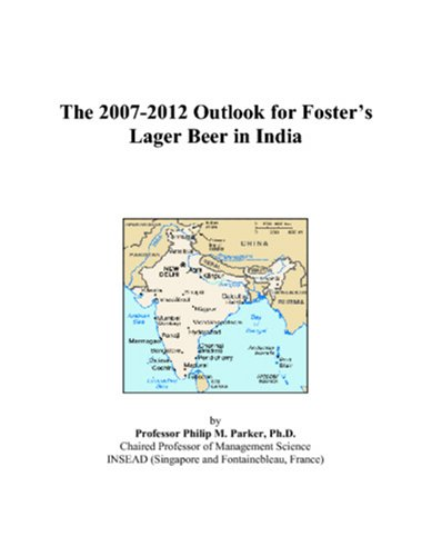the-2007-2012-outlook-for-fosters-lager-beer-in-india