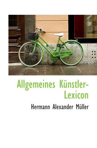 Allgemeines Kuenstler-Lexicon
