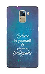 AMEZ believe in yourself and you will be unstoppable Back Cover For Huawei Honor 7
