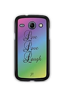 YuBingo Live. Love. Laugh. Mobile Case Back Cover for Samsung Galaxy Core