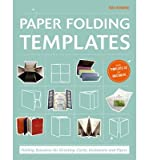 img - for Paper Folding Templates: Folding Solutions for Brochures, Invitations & Flyers (Hardback) - Common book / textbook / text book