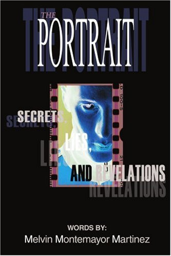 The Portrait: Secrets, Lies, and Revelations