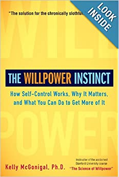 The Willpower Instinct - Kelly McGonigal