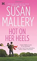Hot on Her Heels (Lone Star Sisters, Book 4)