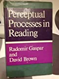 Perceptual Processes in Reading (009113210X) by Gaspar, Radomir