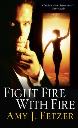 Image of Fight Fire with Fire (Dragon One, Book 4)