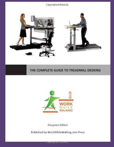 ruiz2142: PDF⋙ The Complete Guide to Treadmill Desking: By ...