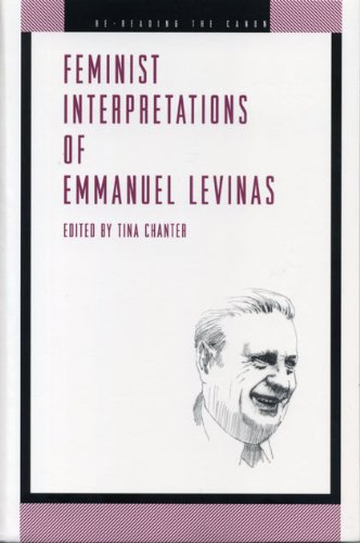 Feminist Interpretations of Emmanuel Levinas (Re-Reading the Canon)