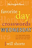 The New York Times Favorite Day Crosswords: Wednesday: 75 of Your Favorite Medium-Level Wednesday Crosswords from The New York Times