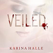 Veiled Audiobook by Karina Halle Narrated by Jo Raylan