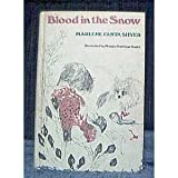 img - for Blood in the Snow book / textbook / text book
