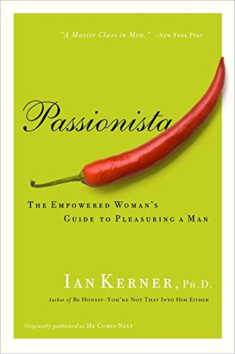 He comes next: The Empowered Woman's Guide to Pleasuring a Man (Kerner)